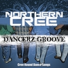 Cover of the album Dancerz Groove (Cree Round Dance Songs)