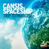 Cover of the album Trip to Paradise (Cansis vs. Spaceship) - Single
