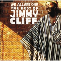 Cover of the track We All Are One: The Best of Jimmy Cliff