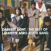 Cover of the album Darkest Light - The Best of Lafayette Afro Rock Band