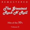 Cover of the album The Greatest Rock N Roll, Vol. 2 (Remastered)