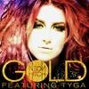 Couverture du titre Gold (feat. Tyga)