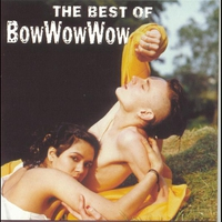 Couverture du titre The Best of Bow Wow Wow