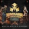 Couverture de l'album Dominator 2014 - The Hardcore Festival: Metropolis of Massacre (Mixed by Miss K8 & Bloodcage)