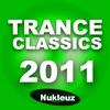 Cover of the album Nukleuz Trance Classics 2011