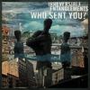 Couverture de l'album Who Sent You?