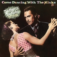 Couverture du titre Come Dancing With The Kinks: The Best of The Kinks 1977–1986