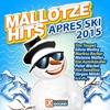 Cover of the album Mallotze Hits Après Ski 2015
