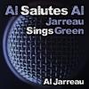 Cover of the album Al Salutes Al-Jarreau Sings Green (Re-Recording)