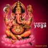 Couverture de l'album Ganesha Yoga: Lesson One
