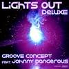 Couverture de l'album Lights Out (feat. Johnnydangerous) [Deluxe Version]