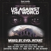 Couverture de l'album Us Against the World - Mixed By Evol Intent