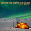Cover of the album Where the Lights Go Down - Single