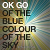 Cover of the album Of the Blue Colour of the Sky (Extra Nice Edition)