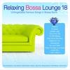 Couverture de l'album Relaxing Bossa Lounge 9
