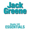 Cover of the album Jack Greene: Studio 102 Essentials