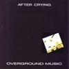 Cover of the album Overground Music