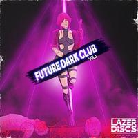 Cover of the track Future Dark Club Vol. 1