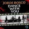Cover of the track Dance with You (Radio Edit)