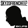 Cover of the album Skyzofrench Rap
