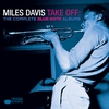Cover of the album Take Off: The Complete Blue Note Albums