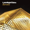 Couverture de l'album Late Night Tales: Bonobo