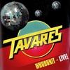 Cover of the album Tavares - Whodunit - Live!