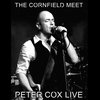 Cover of the album Live at the Cornfield Meet - Peter Cox Live