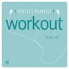 Cover of the album Perfect Playlist: Workout, Vol. 1