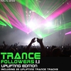 Cover of the album Trance Followers 1.1 - Uplifting Edition