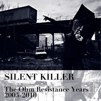 Couverture du titre The Ohm Resistance Years 2005-2010