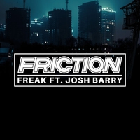 Couverture du titre Freak (feat. Josh Barry) - Single