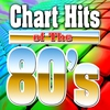 Cover of the album Chart Hits of the 80's