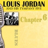 Cover of the album Louis Jordan & His Tympany Five - Chapter 6