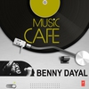 Cover of the album Music Cafe - Benny Dayal