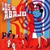 Couverture de l'album Los de Abajo