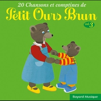 Cover of the track 20 chansons & comptines de Petit Ours Brun, vol. 3