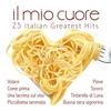 Couverture de l'album Il mio cuore. 25 Italian Greatest Hits