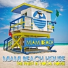 Cover of the album Miami Beach House (The Finest In Vocal House)