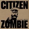 Cover of the album Citizen Zombie