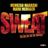 Cover of the album Sweat (A La La La La Long) - EP