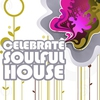 Cover of the album Celebrate Soulful House, Vol. 4 (Best of Loungy Chillhouse Tunes from Vocal to Deep Music)