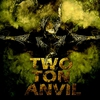 Couverture de l'album Two Ton Anvil