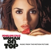 Cover of the album Woman On Top (Music from the Motion Picture)