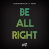 Cover of the album Be All Right (feat. Induce)