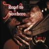 Couverture de l'album Road to Nowhere