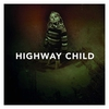 Cover of the album Highway Child
