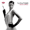 Cover of the album Seriously Good Music: Lounge
