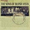 Cover of the album The Sons of Buena Vista Con un Poco de Ayuda
