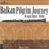 Cover of the album Dragan Dimic Dimke-Balkan Pilgrim Journey
